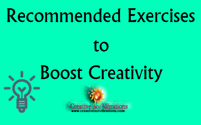writing exercises to increase creativity Here's one more thing people who regularly exercise can add to their brag list: they may be more creative a new study in the journal frontiers in human neuroscience shows that regular.