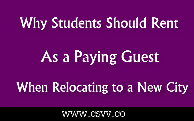 Why Students Should Rent as a Paying Guest When Relocating to a New City?