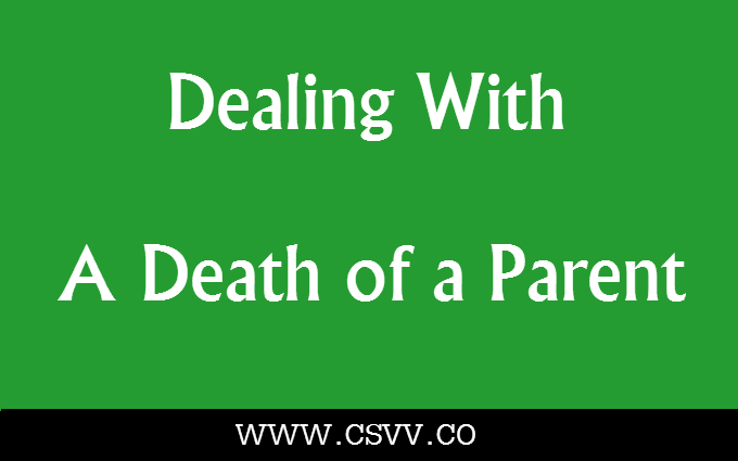 Dealing With a Death of a Parent