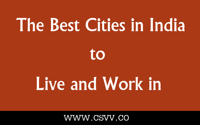 The Best Cities in India to Live and Work In