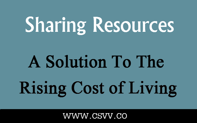 Sharing Resources – A Solution to the Rising Cost of Living