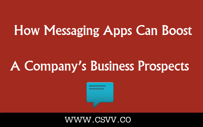 How Messaging Apps can Boost a Company's Business Prospects