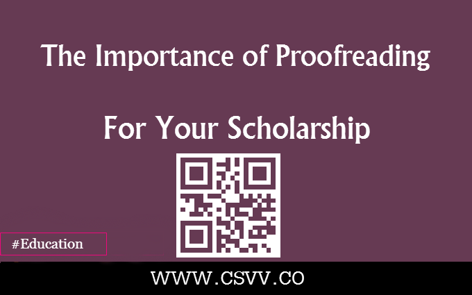 The Importance of Proofreading for Your Scholarship