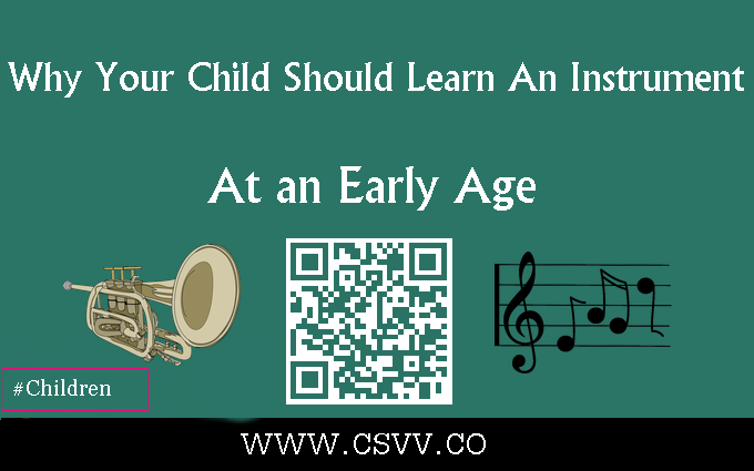 Why Your Child Should Learn An Instrument At an Early Age