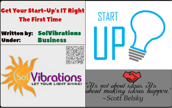 Get Your Start-Up's IT Right The First Time