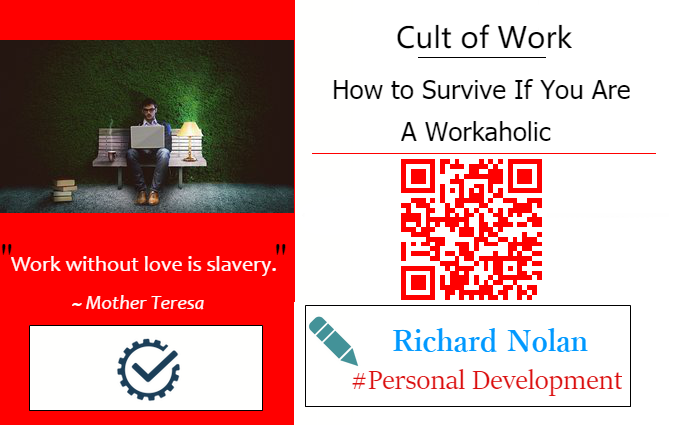 Cult of Work: How to Survive If You Are a Workaholic