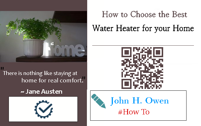 How to Choose the Best Water Heater for your Home