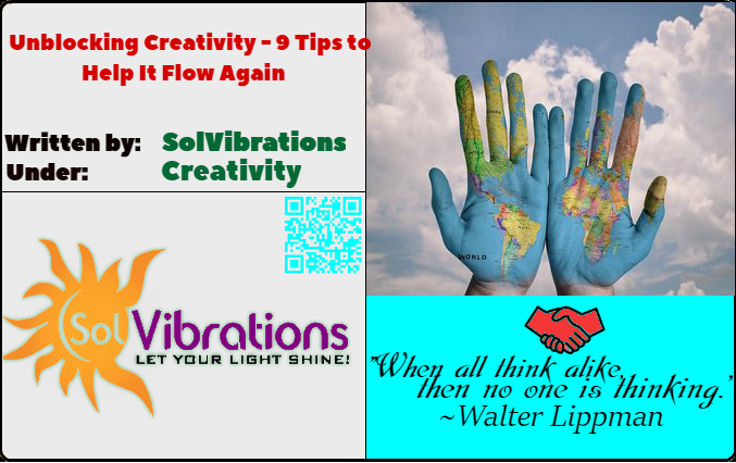 Unblocking Creativity – 9 Tips to Help It Flow Again