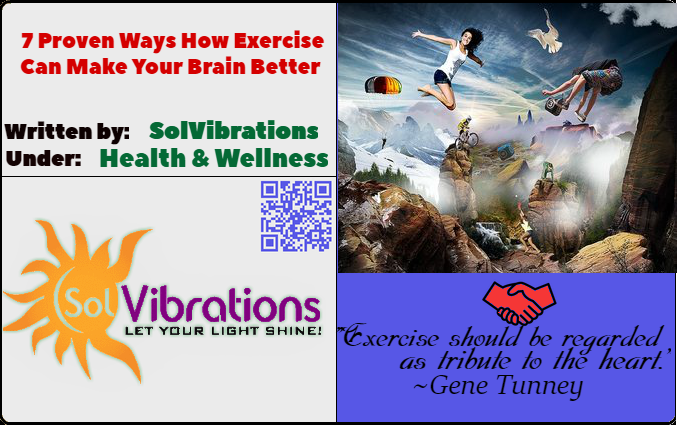 7 Proven Ways How Exercise Can Make Your Brain Better