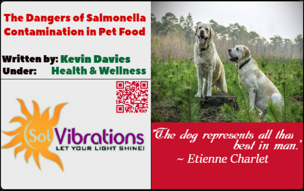 The Dangers of Salmonella Contamination in Pet Food