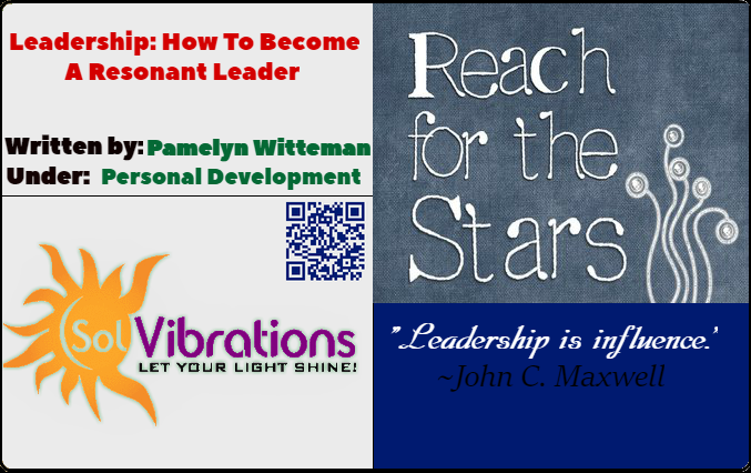 Leadership: How To Become A Resonant Leader