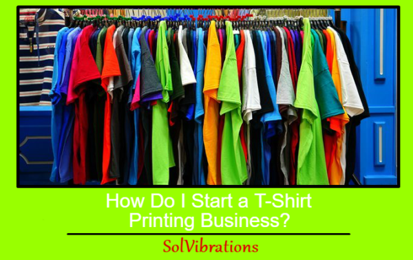 How do i start a t shirt printing business for How to get into the t shirt printing business
