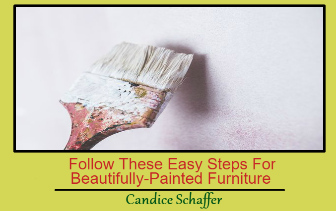 Follow These Easy Steps For Beautifully-Painted Furniture
