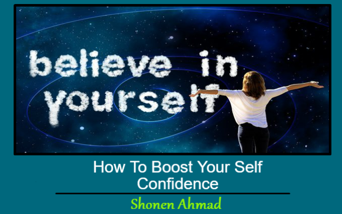 How To Boost Your Self Confidence