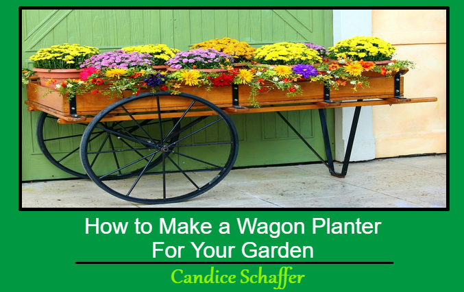 How to Make a Wagon Planter For Your Garden