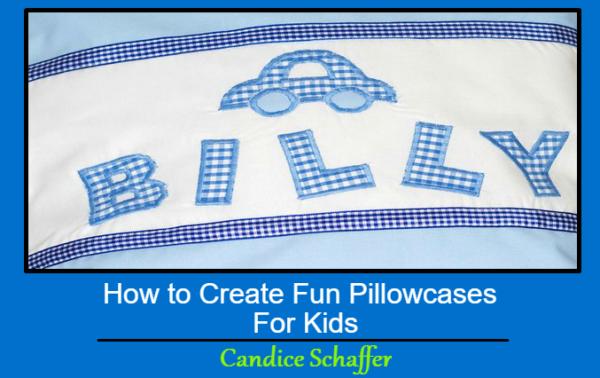 How to Create Fun Pillowcases For Kids