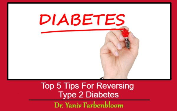 Top 5 Tips For Reversing Type 2 Diabetes
