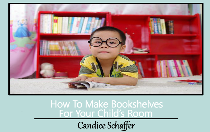 How To Make Bookshelves For Your Child's Room
