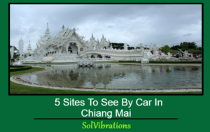 sites to see by car in chiang mai
