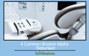 bruxism myths