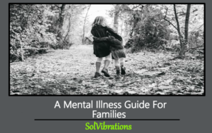 mental illness guide for families
