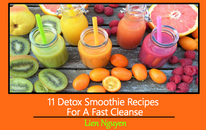 11 Detox Smoothie Recipes For A Fast Cleanse