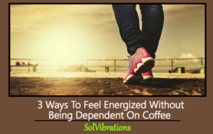 3 ways to feel energized