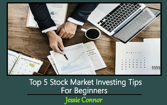 Top 5 Stock Market Investing Tips For Beginners